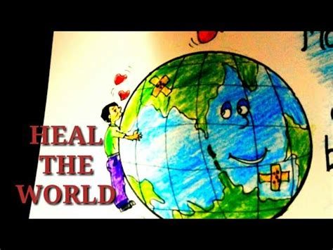 DRAWING ON HEAL THE WORLD- MAKE IT A BETTER PLACE - draw