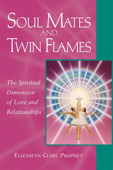 Read Soul Mates and Twin Flames Online by Elizabeth Clare