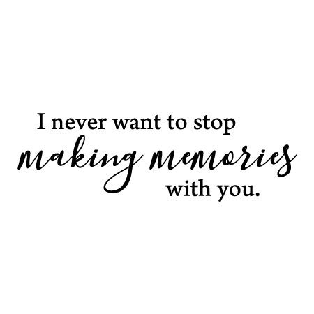 Making Memories With You Wall Quotes™ Decal | WallQuotes